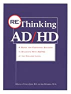 Re-Thinking Ad/Hd: A Guide to Fostering…