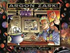 Argon Zark by Charley Parker