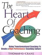 The Heart of Coaching: Using…