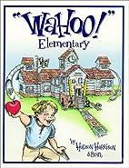 WaHoo! Elementary by Hudson Harrison