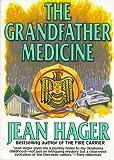 Hager, Jean: The Grandfather Medicine
