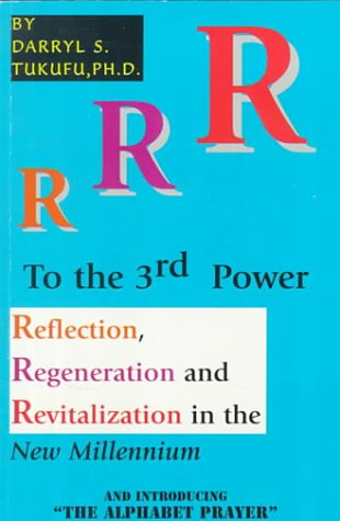 r-to-the-3rd-power-reflection-regeneration-and-revitalization-in-the-new-millennium