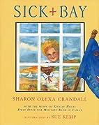 Sick Bay with CD (Audio) by Sharon Olexa…