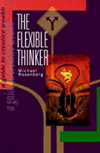 The Flexible Thinker: A Guide to Creative…