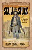 Bovberg, Jason: Skull Full of Spurs