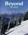 Beyond the Trails by Francis E. Caldwell