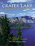 Sutton, Ann: Crater Lake National Park: A Global Treasure