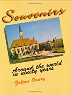 Souvenirs: Around the World in Ninety Years…