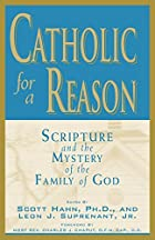 Catholic for a Reason; Scripture and the…