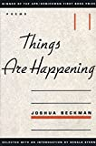 Beckman, Joshua: Things Are Happening: Poems