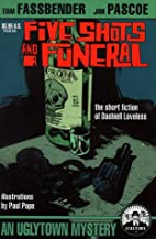 Five Shots and a Funeral by Dashiell…