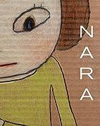 Yoshitomo Nara : drawings 1984-2013 by Masue…