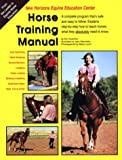 Kim Guenther: Horse Training Manual: A Step-by-Step, Documented Approach to Horse Training