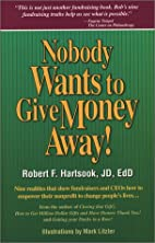 Nobody Wants to Give Money Away! by Robert…