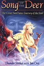 Song of the Deer: The Great Sundance Journey…