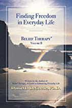 Belief therapy : a guide to enhancing…