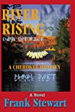 Stewart, Frank: River Rising: A Cherokee Odyssey
