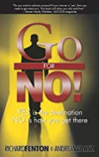 Go for No! Yes is the Destination, No is How…