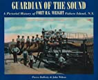 Guardian of the Sound: A Pictorial History…