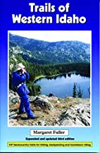 Trails of Western Idaho: Expanded and…