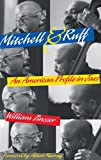 Zinsser, William: Mitchell & Ruff: An American Profile in Jazz