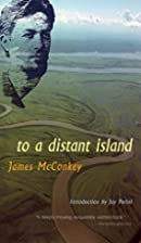To a distant island by James McConkey