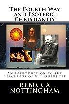 Četvrti put i ezoterijsko kršćanstvo by…