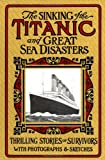 Marshall, Logan: Sinking of the Titanic and Great Sea Disasters
