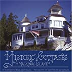 Historic Cottages of Mackinac Island by…