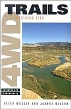 4Wd Trails: Northern Utah (4WD Trails) by…
