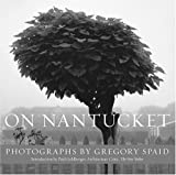 Spaid, Gregory: On Nantucket
