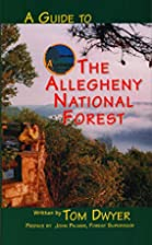 A Guide to the Allegheny National Forest by…