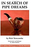 Newcombe, Rick: In Search of Pipe Dreams