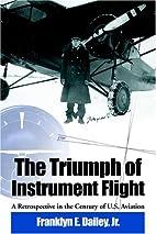 The Triumph of Instrument Flight: A…
