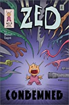 Zed #3: Condemned by Michel Gagné