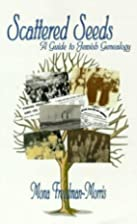 Scattered Seeds: A Guide to Jewish Genealogy…