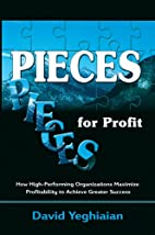 Pieces for Profit by David Yeghiaian