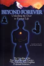 Beyond Forever: Unlocking the Door to…