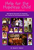 Federici, Ronald S.: Help for the Hopeless Child: A Guide for Families