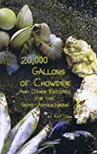 20,000 gallons of chowder: And other recipes…