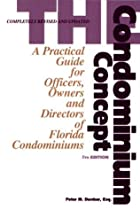 The Condominium Concept: A Practical Guide…