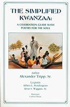 The Simplified Kwanzaa: A Celebration Guide…
