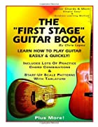 The First Stage Guitar Book: Learn How To…
