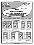 "Lopez, Chris: The ""First Stage"" Guitar Chord Chart - Learn How To Play The Most Commonly Played Guitar Chords"