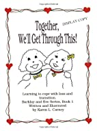 Together, We'll Get Through This! Learning…