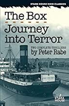 The Box [and] Journey Into Terror by Peter…