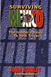 Stanley, John: Surviving Mexico: The Insider's Guide to Safe Travel