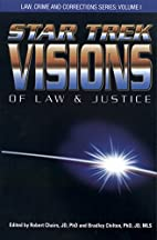 Star Trek Visions of Law and Justice (Law,…