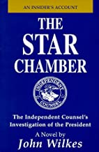 The Star Chamber by John Wilkes