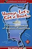 Stob, Ron: Honey, Let's Get a Boat: A Cruising Adventure of America's Great Loop